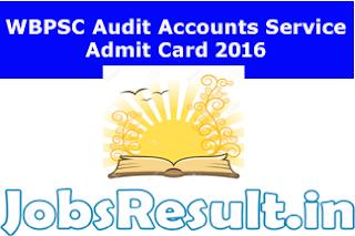 WBPSC Audit Accounts Service Admit Card 2016