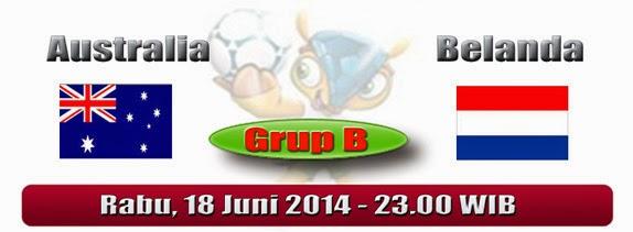 PREVIEW Pertandingan Australia vs Belanda 18 Juni 2014 Malam Ini