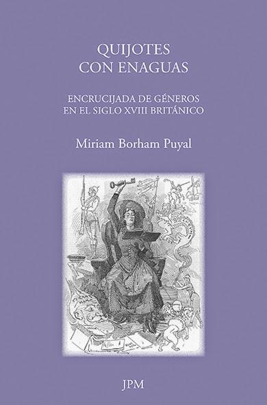 http://www.jpm-ediciones.es/catalogo/details/43/9/newgate/quijotes-con-enaguas