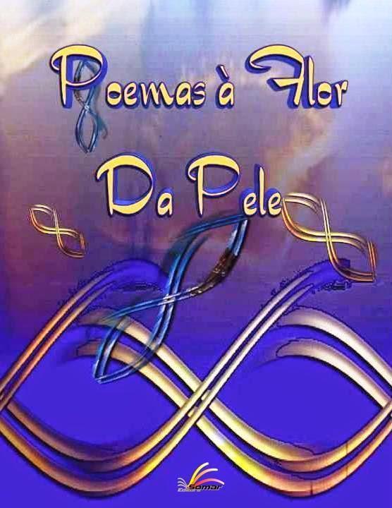 Poema à Flor da Pele - Vol. 8
