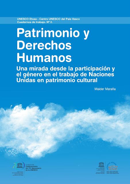 http://www.unescoetxea.org/dokumentuak/patrimonio_derechos_humanos.pdf