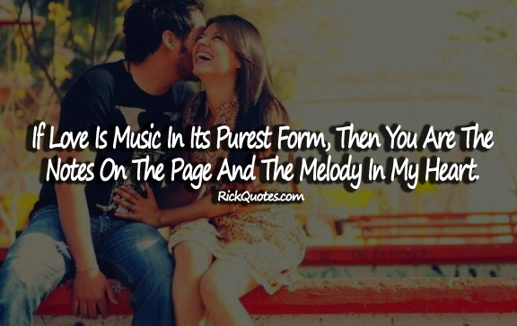 Music Quotes About Love Magnificent Love Quotes Love Is Music