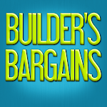 Builder&#39;s Bargains