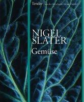 Nigel Slater Tender gewinnen