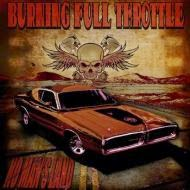 Burning Full Throttle - No Man's Land! '13