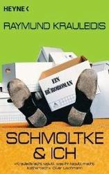 http://www.amazon.de/Schmoltke-Ich-B%C3%BCroroman-Raymund-Krauleidis-ebook/dp/B00I5N0C3Y/ref=sr_1_3?s=books&ie=UTF8&qid=1391502422&sr=1-3&keywords=schmoltke