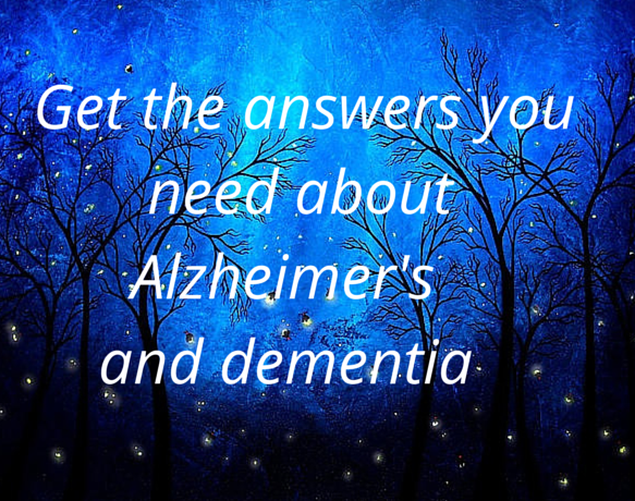 Get the answers about Alzheimer's and dementia