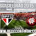 SÃO PAULO x ATLÉTICO PR - BRASILEIRÃO - 21h