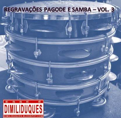 http://www.4shared.com/rar/EUZU2l8Zce/Pagode_Samba_Regravaes_volume_.html