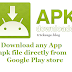Download .apk file of any Google play store App directly