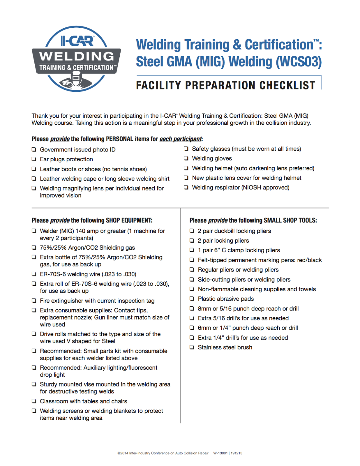 Pro spot welding wondering what gas welding wire and equipment i car recommends for their steel gma mig welding training certification 1betcityfo Gallery