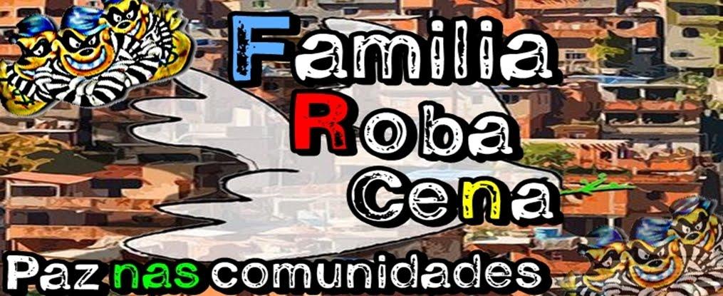 Familia Roba Cena - Maior Bonde e Familia da Zona Sul de São Paulo