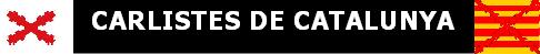 -0-0-0-0- Carlistes de Catalunya -0-0-0-