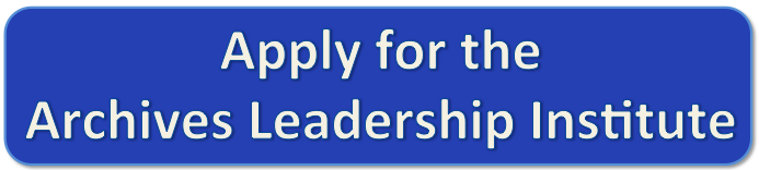 Apply Now for the Archives Leadership Institute