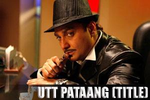 Utt Pataang (Title Song)