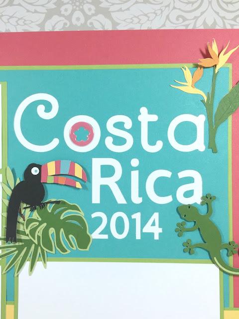 Cricut Costa Rica Scrapbook Layout