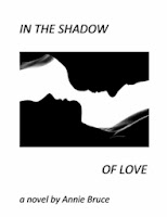 In the Shadow of Love by Terri Morris, Writing as Annie Bruce