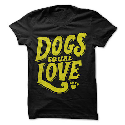 Dogs Equal Love T Shirts And Hoodies