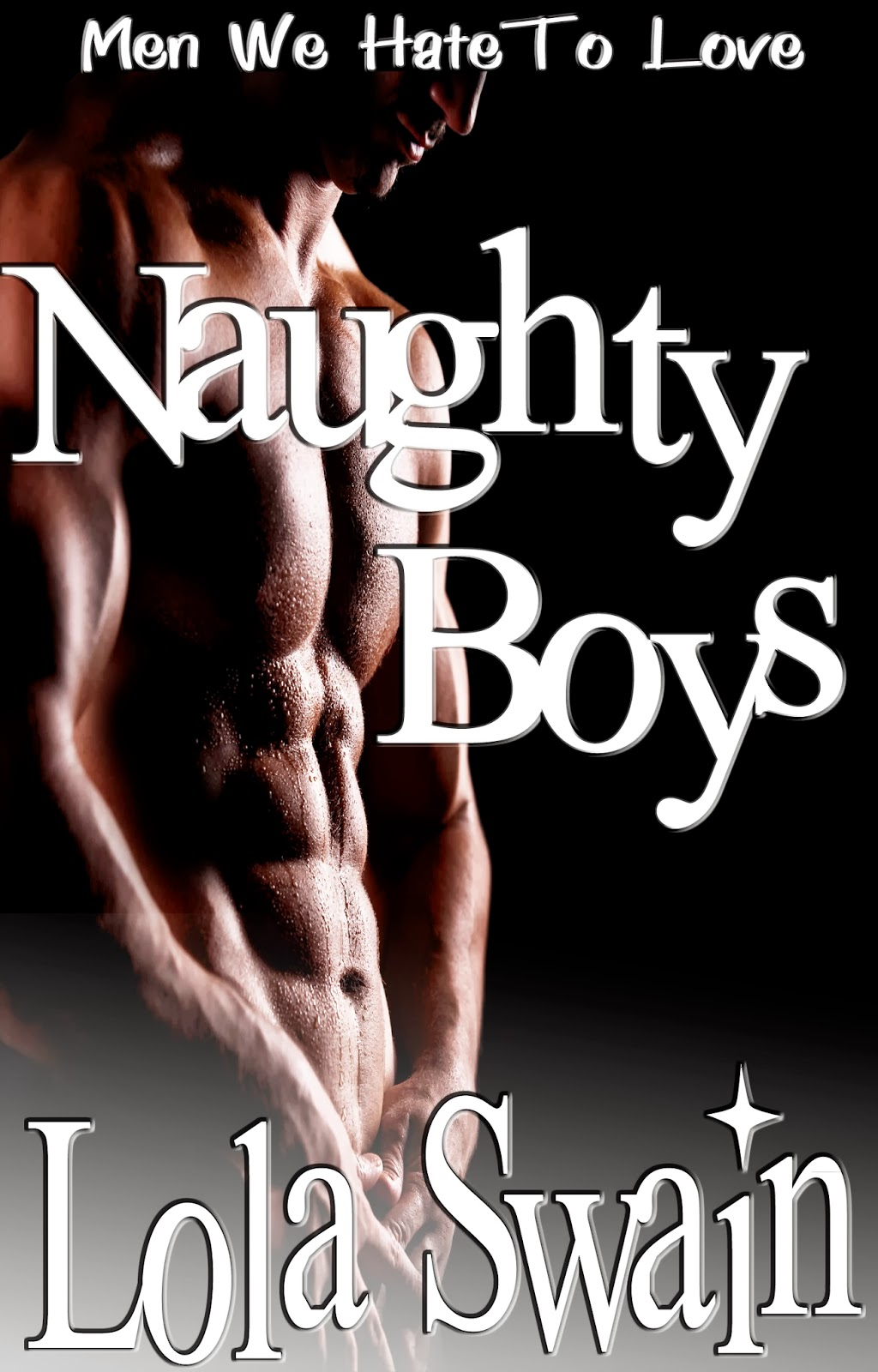 Lola Swain's Naughty Boys Volume One