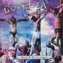 """DESCARGA: GOLGOTA """"MONTE DE CALAVERAS"""" (BUENOS AIRES - 1998)"""