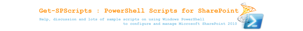 Get-SPScripts : PowerShell Scripts for SharePoint