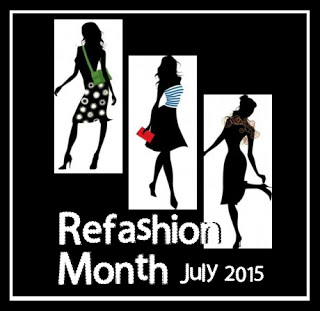 Refashion Month - July 2015