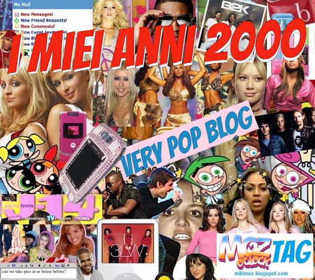 Very Pop Blog - I miei anni 2000