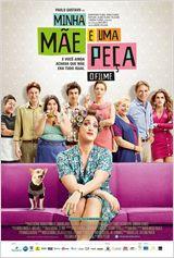 Assistir Minha Mãe é uma Peça – O Filme Online Nacional