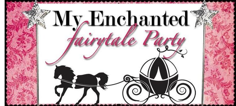 My Enchanted Fairytale Party