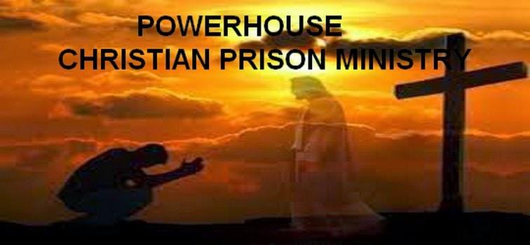 POWERHOUSE PRISON MINISTRY