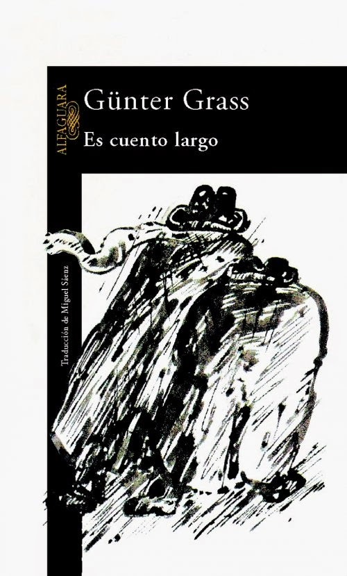 """es cuento largo"" - Günter Grass"
