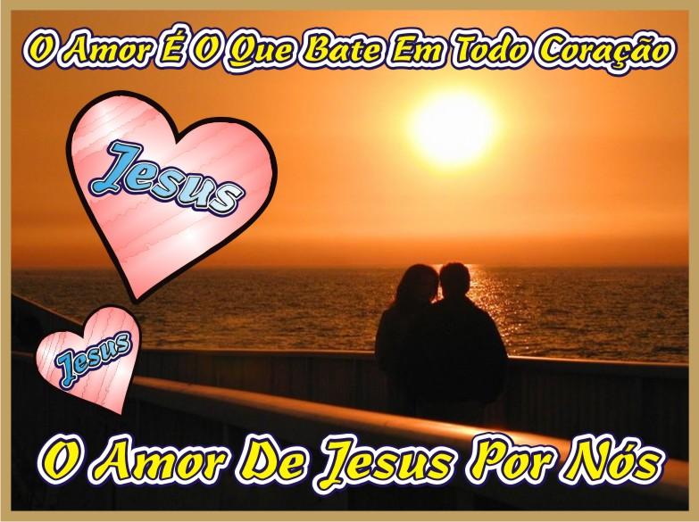 O Amor de Jesus Por Nós
