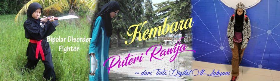 Kembara Puteri Rawija ~ dari Tinta Digital Al-Labuani