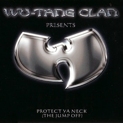 Wu-Tang Clan – Protect Ya Neck (The Jump Off) (CDS) (2000) (320 kbps)