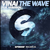 VINAI feat. Harrison - The Wave (Original Mix)