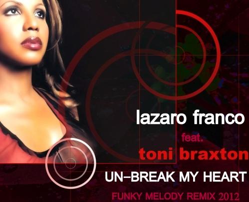 Toni braxton unbreak my heart letra