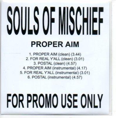 Souls Of Mischief – Proper Aim (2010, CDS Promo, VBR)