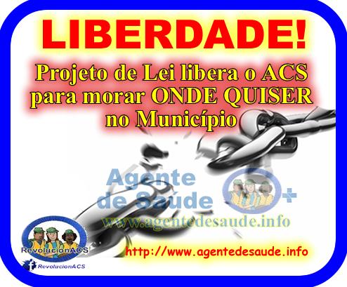 ACS%2Bmora%2Bonde%2Bquiser Projeto de Lei libera ACS para morar em qualquer lugar do município