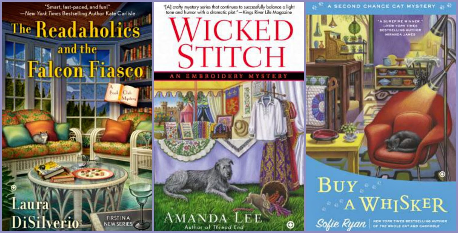 The Readaholics and the Falcon Fiasco by Laura DiSilverio, Wicked Stitch by Amanda Lee, Buy a Whisker by Sofie Ryan