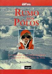 Rumo aos Pólos - Júlio Fiadi