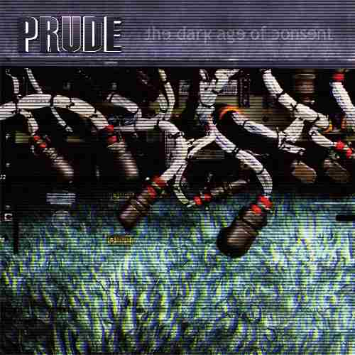 Prude - The Dark Age Of Consent