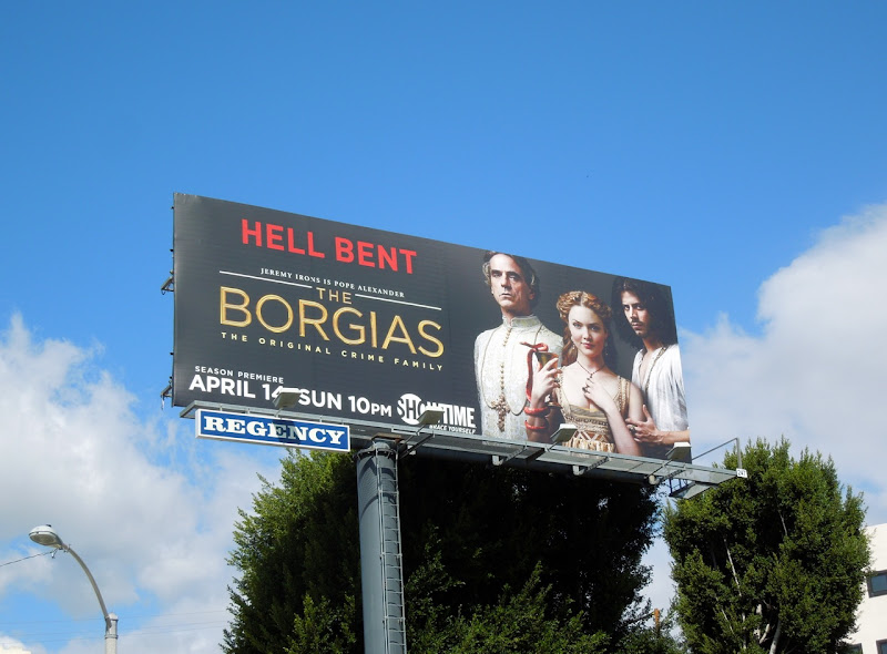 Borgias season 3 Hell bent billboard