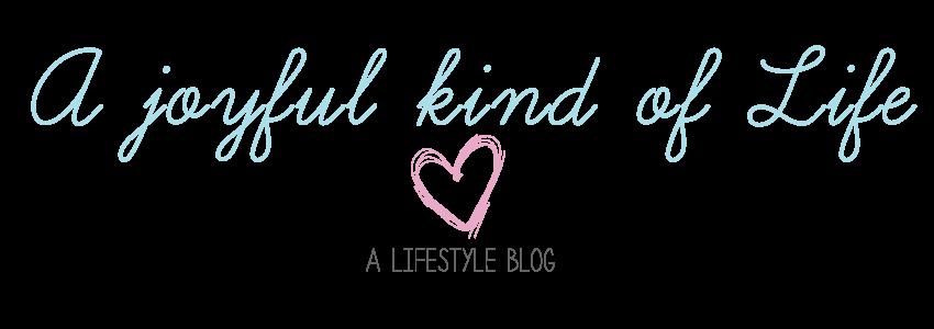 A Joyful Kind of Life