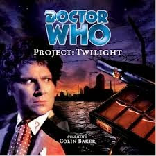 Big Finish Doctor Who Project: Twilight