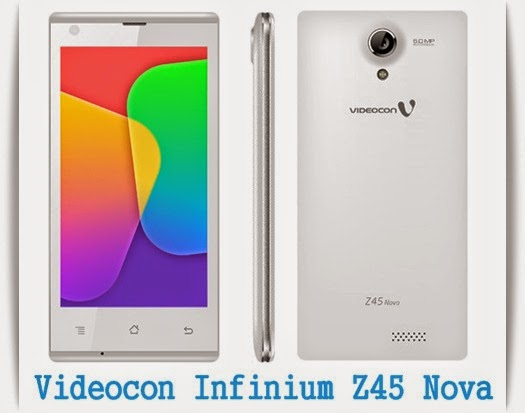 Videocon Infinium Z45 Nova:4.5 inch 1.3 GHz Quad Core Cheap 3g Android Phone Specs, Price