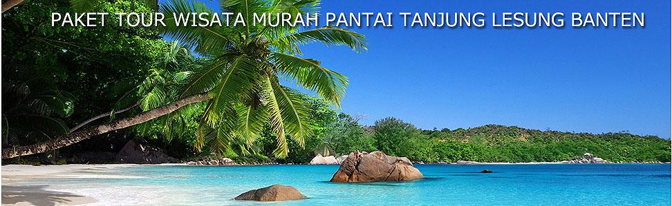 PAKET  TOUR WISATA PANTAI TANJUNG LESUNG MURAH
