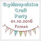 OGÓLNOPOLSKIE CRAFT PARTY W POZNANIU