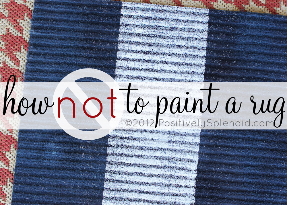 How Not To Paint A Rug Positively Splendid Crafts