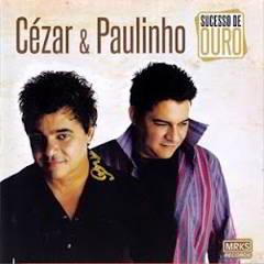 CD Cezar e Paulinho - Sucesso de Ouro