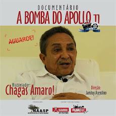 """AGUARDE! VEM AÍ O DOCUMENTÁRIO """"A BOMBA DO APOLO XI"""" Direção: JUNDUY ACENDINO"""